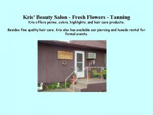 Kris Beauty Salon Fresh Flowers Tanning Kris offers