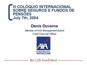 III COLQUIO INTERNACIONAL SOBRE SEGUROS E FUNDOS DE