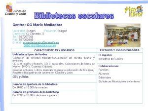 Centro CC Mara Mediadora Localidad Burgos Provincia Burgos