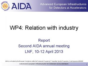 WP 4 Relation with industry Report Second AIDA