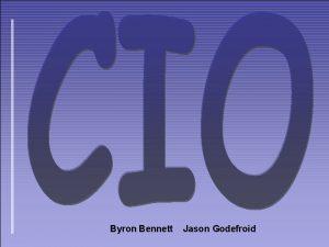 Byron Bennett Jason Godefroid Byron Bennett Jason Godefroid