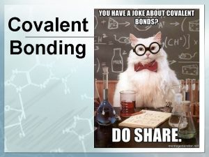 Covalent Bonding Review Reactivity Stability Chemical bond Lewis