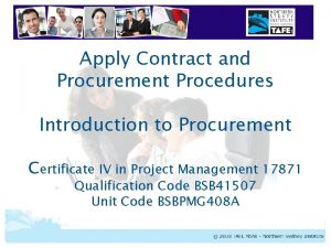 Apply Contract and Procurement Procedures Introduction to Procurement