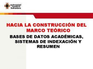 HACIA LA CONSTRUCCIN DEL MARCO TERICO BASES DE