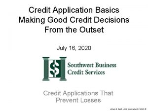 Credit Application Basics Making Good Credit Decisions From