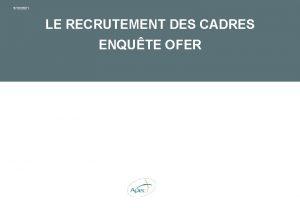 3122021 LE RECRUTEMENT DES CADRES ENQUTE OFER Introduction