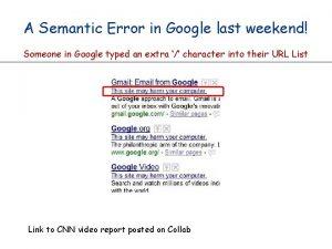 A Semantic Error in Google last weekend Someone