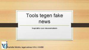 Tools tegen fake news Inspiratie voor nieuwsmakers Charlotte