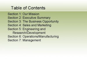 Table of Contents Section 1 Our Mission Section