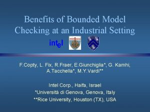 Benefits of Bounded Model Checking at an Industrial