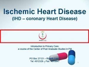 Ischemic Heart Disease IHD coronary Heart Disease Introduction