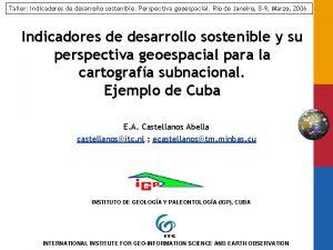 Taller Indicadores de desarrollo sostenible Perspectiva geoespacial Ro