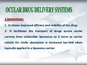Liposomes 1 It shows improved efficacy and stability