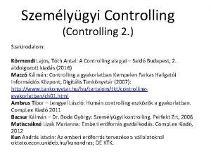 Szemlygyi Controlling Controlling 2 Szakirodalom Krmendi Lajos Tth
