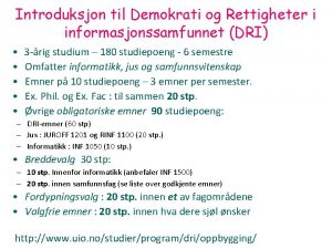 Introduksjon til Demokrati og Rettigheter i informasjonssamfunnet DRI