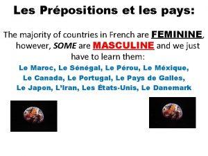 Les Prpositions et les pays The majority of