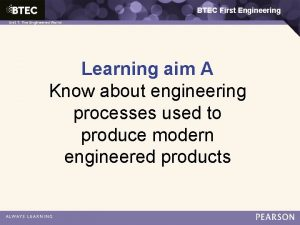 BTEC First Engineering Unit 1 The Engineered World