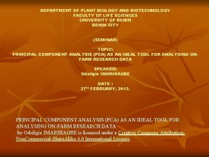 DEPARTMENT OF PLANT BIOLOGY AND BIOTECHNOLOGY FACULTY OF