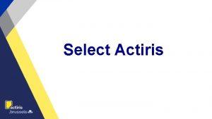 Select Actiris Au programme Contexte institutionnel Service Select