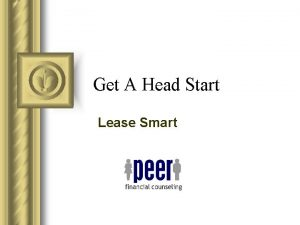 Get A Head Start Lease Smart The Lease