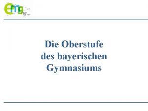 Die Oberstufe des bayerischen Gymnasiums Ziel Abiturprfung 2023