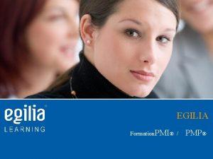 EGILIA Formation PMI PMP PMI Code of ethics