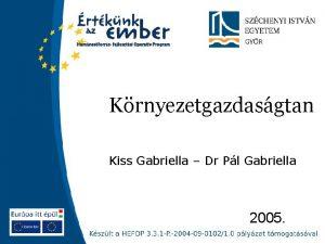 Krnyezetgazdasgtan Kiss Gabriella Dr Pl Gabriella 2005 Krnyezetgazdasgtan