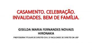 CASAMENTO CELEBRAO INVALIDADES BEM DE FAMLIA GISELDA MARIA