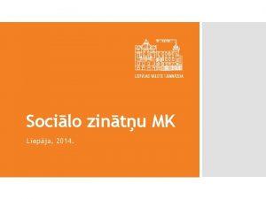 Socilo zintu MK Liepja 2014 Lepnums Vienotba Atbildba