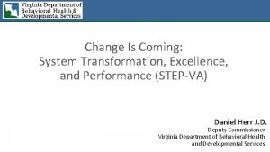 Change Is Coming System Transformation Excellence and Performance