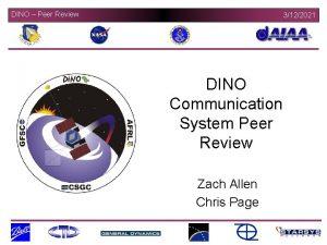 DINO Peer Review 3122021 DINO Communication System Peer
