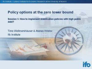 Ifo Institute Leibniz Institute for Economic Research at