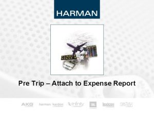 Pre Trip Attach to Expense Report 0 Pre