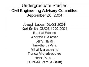 Undergraduate Studies Civil Engineering Advisory Committee September 20