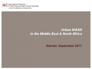 MENA Region Overview Urban WASH in the Middle
