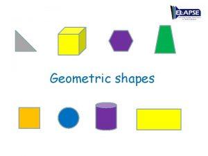 Geometric shapes Video 1 Geometric shapes prsentation Video