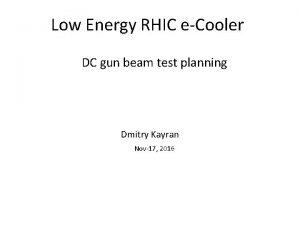 Low Energy RHIC eCooler DC gun beam test