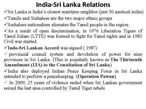 IndiaSri Lanka Relations Sri Lanka is Indias closest