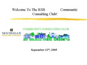 Welcome To The RSB Community Consulting Club COMMUNITY