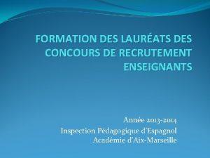 FORMATION DES LAURATS DES CONCOURS DE RECRUTEMENT ENSEIGNANTS