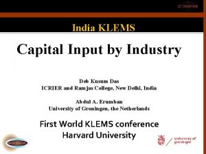 India KLEMS Capital Input by Industry Deb Kusum