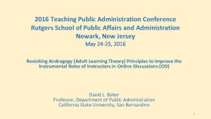 2016 Teaching Public Administration Conference Rutgers School of