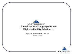 Power Link WAN Aggregation and High Availability Solutions