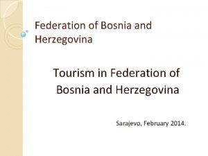 Federation of Bosnia and Herzegovina Tourism in Federation