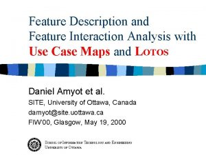 Feature Description and Feature Interaction Analysis with Use