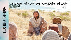 Lectio divina Tvoje slovo mi vracia ivot 119