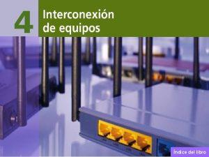 Interconexin de equipos ndice del libro Interconexin de