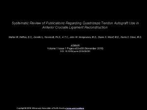Systematic Review of Publications Regarding Quadriceps Tendon Autograft