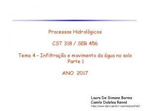Processos Hidrolgicos CST 318 SER 456 Tema 4