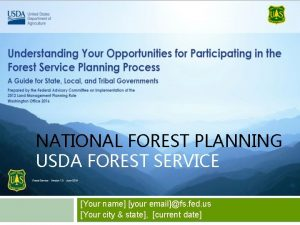 NATIONAL FOREST PLANNING USDA FOREST SERVICE Your name